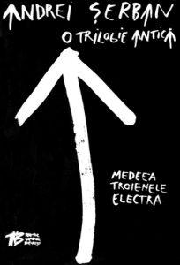 O trilogie antică – Medeea dupa Euripide şi Seneca, Regie:Andrei Şerban, Data premierei: 28.09.1990