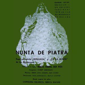 Nunta de piatră, 1973, Regia Mircea Veroiu, Rol Fefeleaga