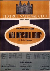 Vara imposibilei iubiri, regia Vlad Mugur, 1966, Teatrul National Cluj-Napoca